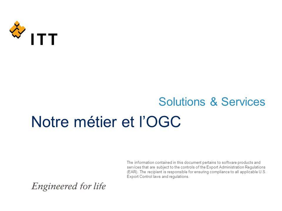 Solutions & Services Notre métier et l'OGC