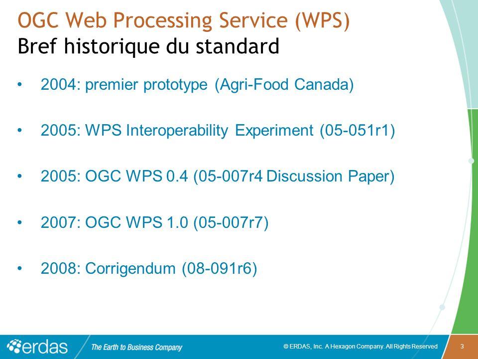 OGC Web Processing Service (WPS) Bref historique du standard