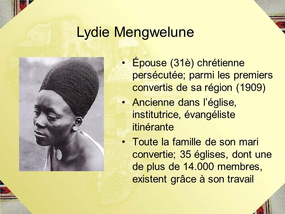 Lydie Mengwelune Épouse (31è) chrétienne persécutée; parmi les premiers convertis de sa région (1909)