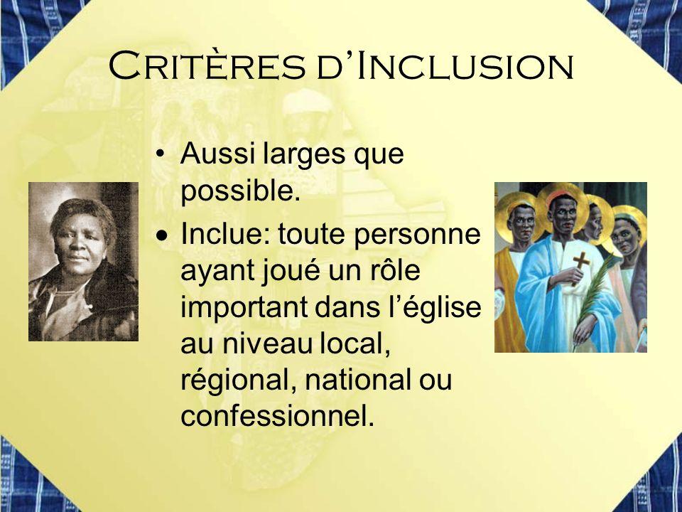 Critères d'Inclusion Aussi larges que possible.