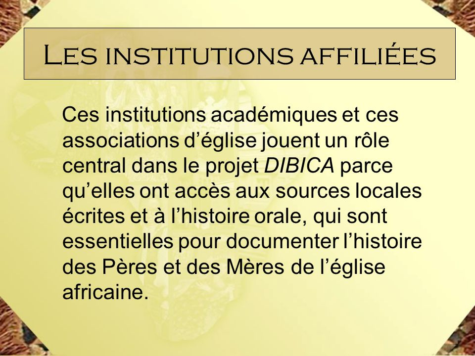 Les institutions affiliées