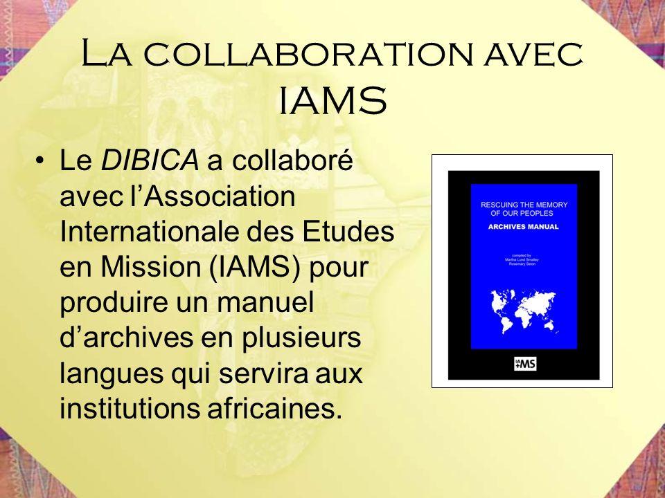La collaboration avec IAMS