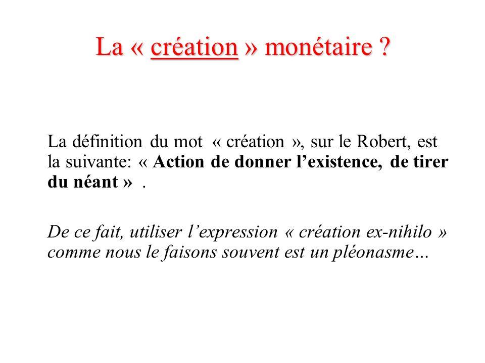 La « création » monétaire