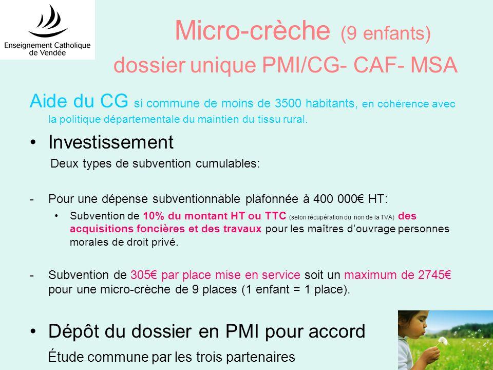 Micro-crèche (9 enfants) dossier unique PMI/CG- CAF- MSA