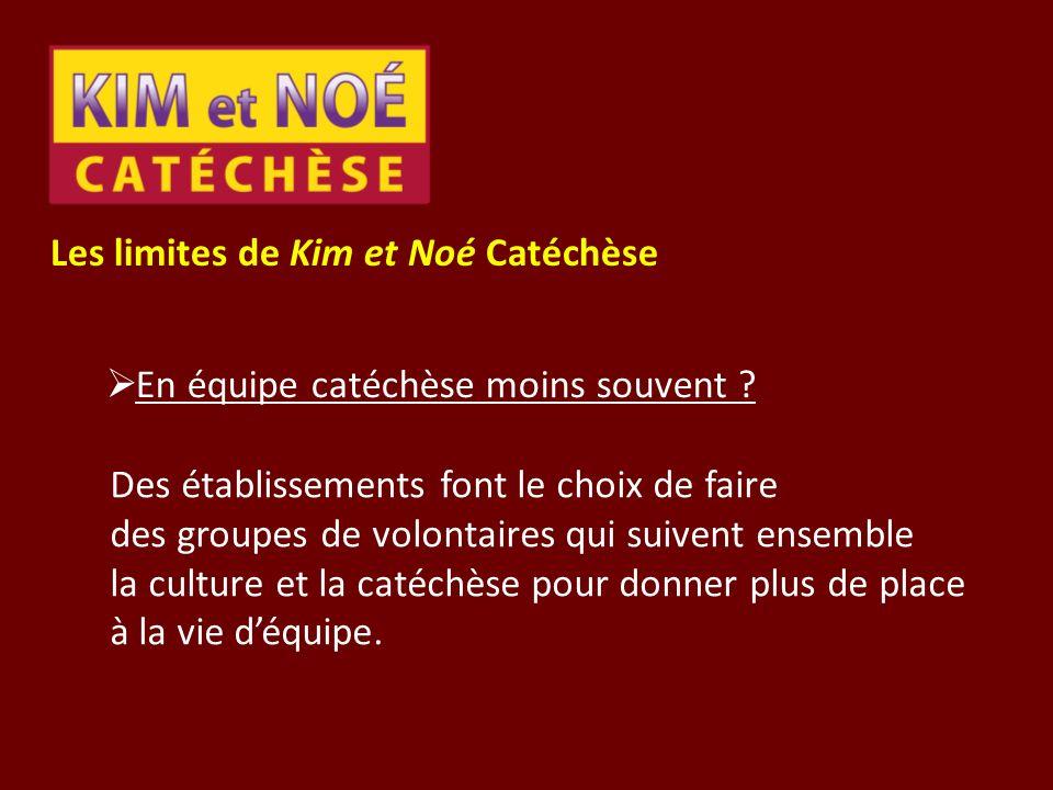 Les limites de Kim et Noé Catéchèse