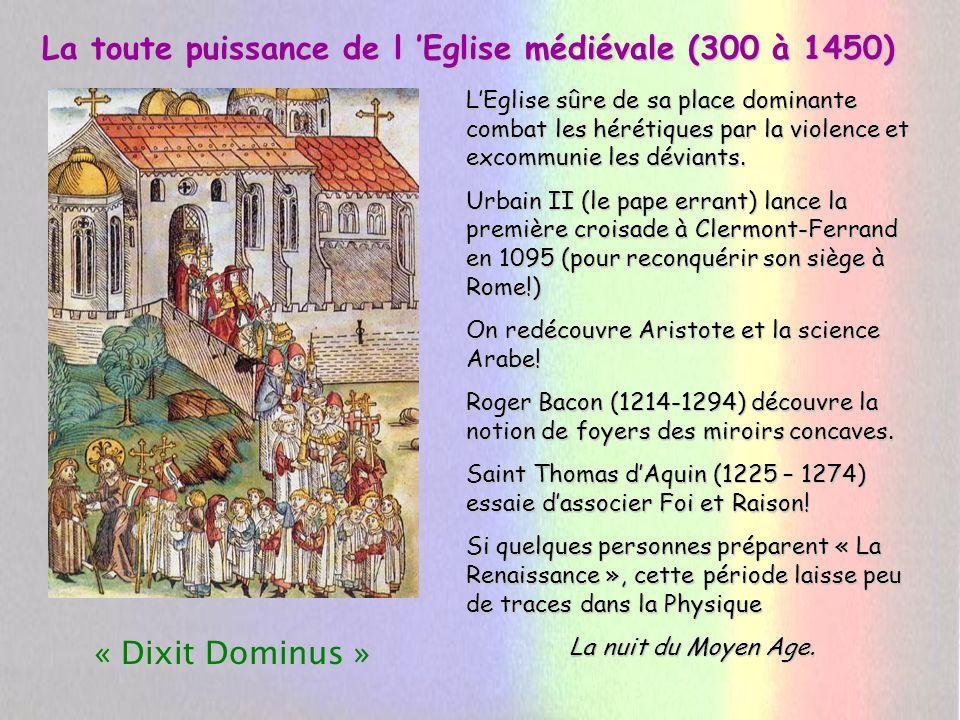 La toute puissance de l 'Eglise médiévale (300 à 1450)