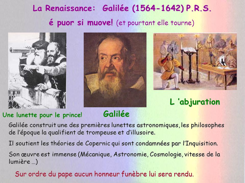 La Renaissance: Galilée (1564-1642) P.R.S.