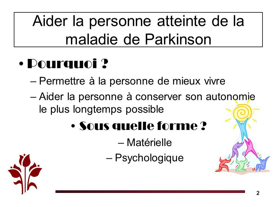Aider la personne atteinte de la maladie de Parkinson