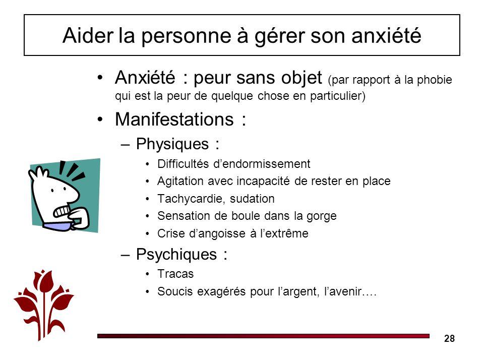 Aider la personne à gérer son anxiété