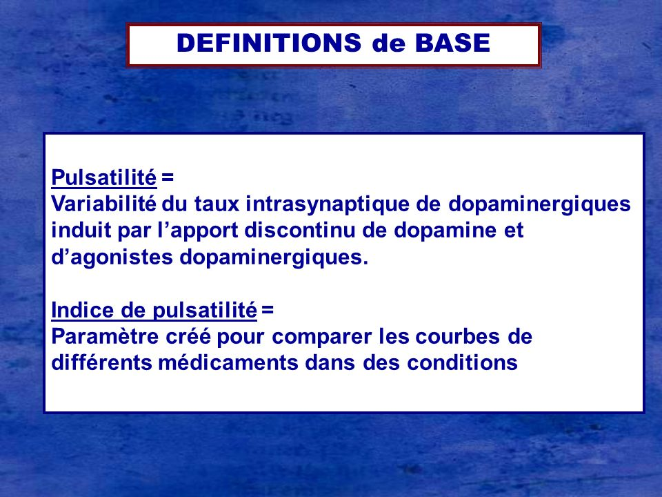 DEFINITIONS de BASE Pulsatilité =