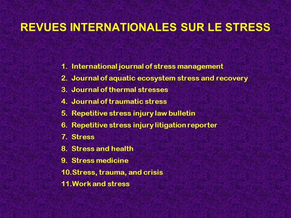 REVUES INTERNATIONALES SUR LE STRESS