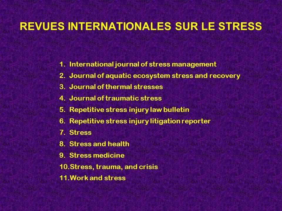 REVUES INTERNATIONALES SUR LE STRESS