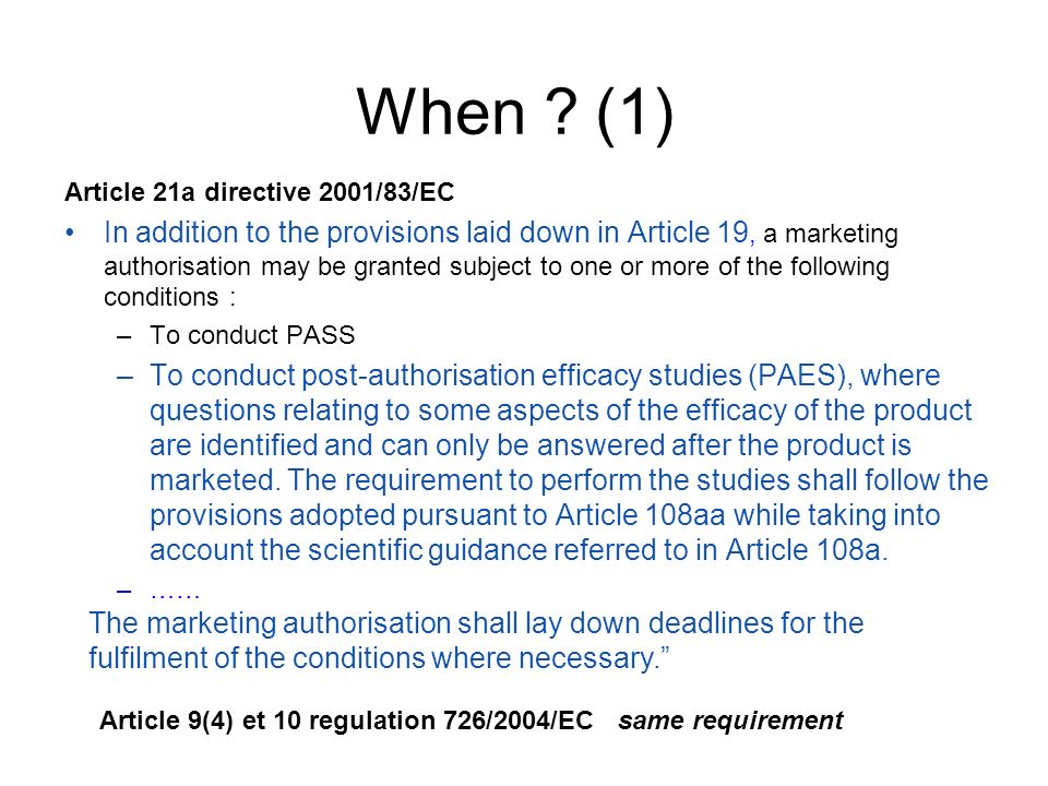8 When (1) Article 21a directive 2001/83/EC.