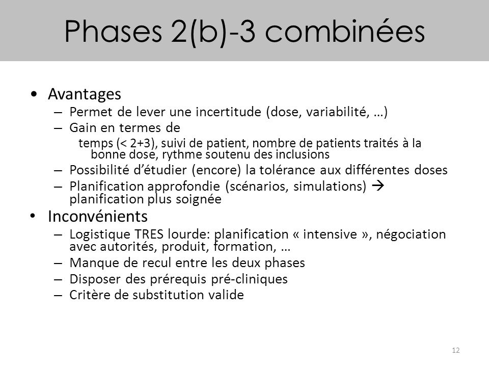 Phases 2(b)-3 combinées Avantages Inconvénients