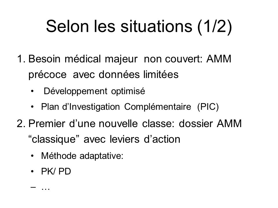 Selon les situations (1/2)