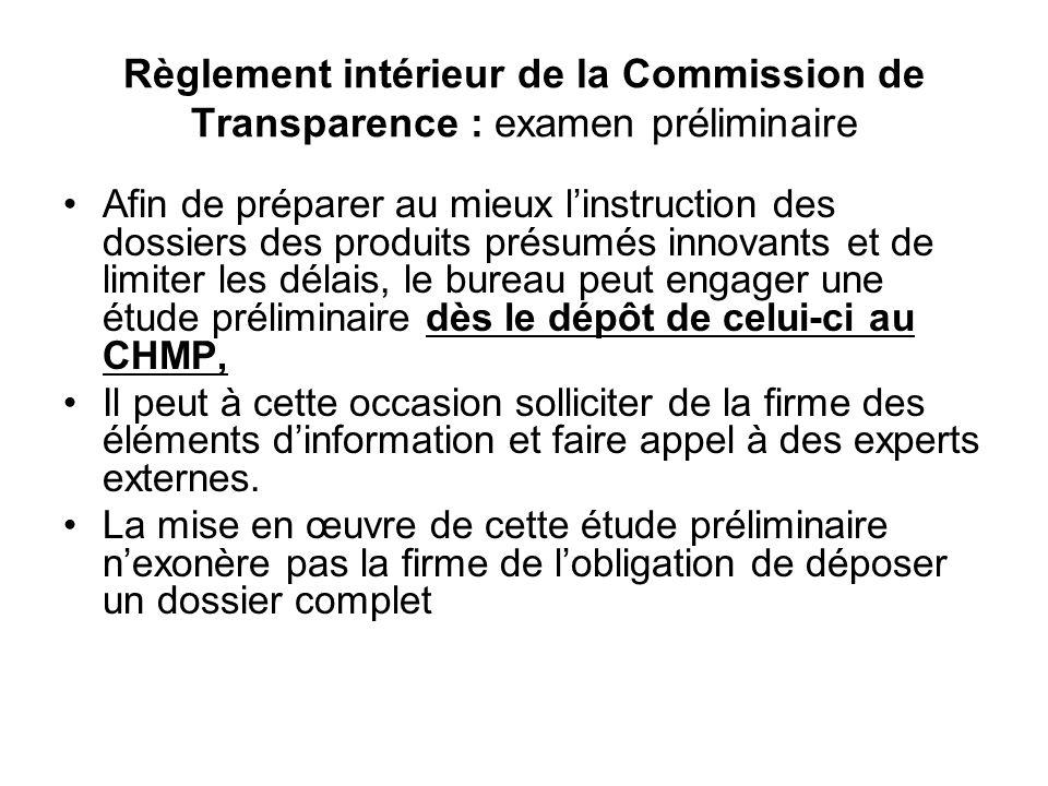 Règlement intérieur de la Commission de Transparence : examen préliminaire