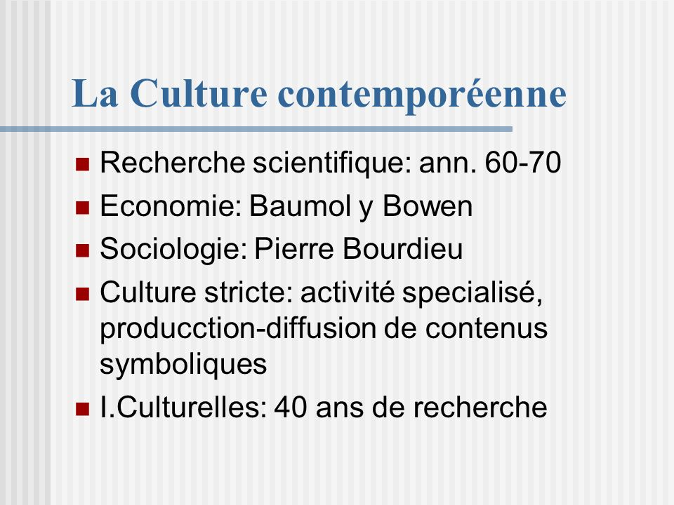 La Culture contemporéenne