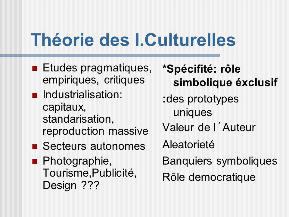 Théorie des I.Culturelles
