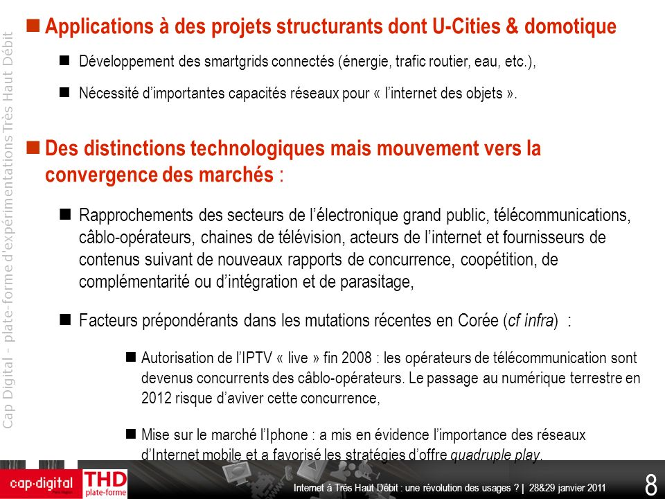 Applications à des projets structurants dont U-Cities & domotique