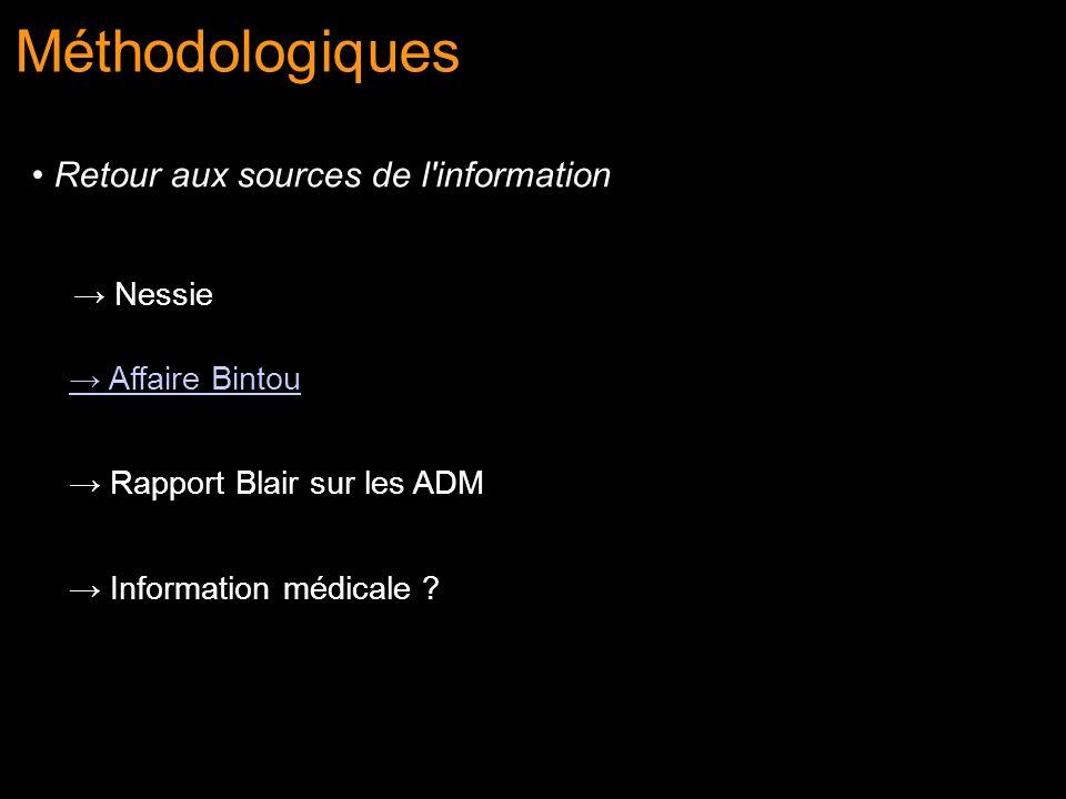 Méthodologiques Retour aux sources de l information → Nessie