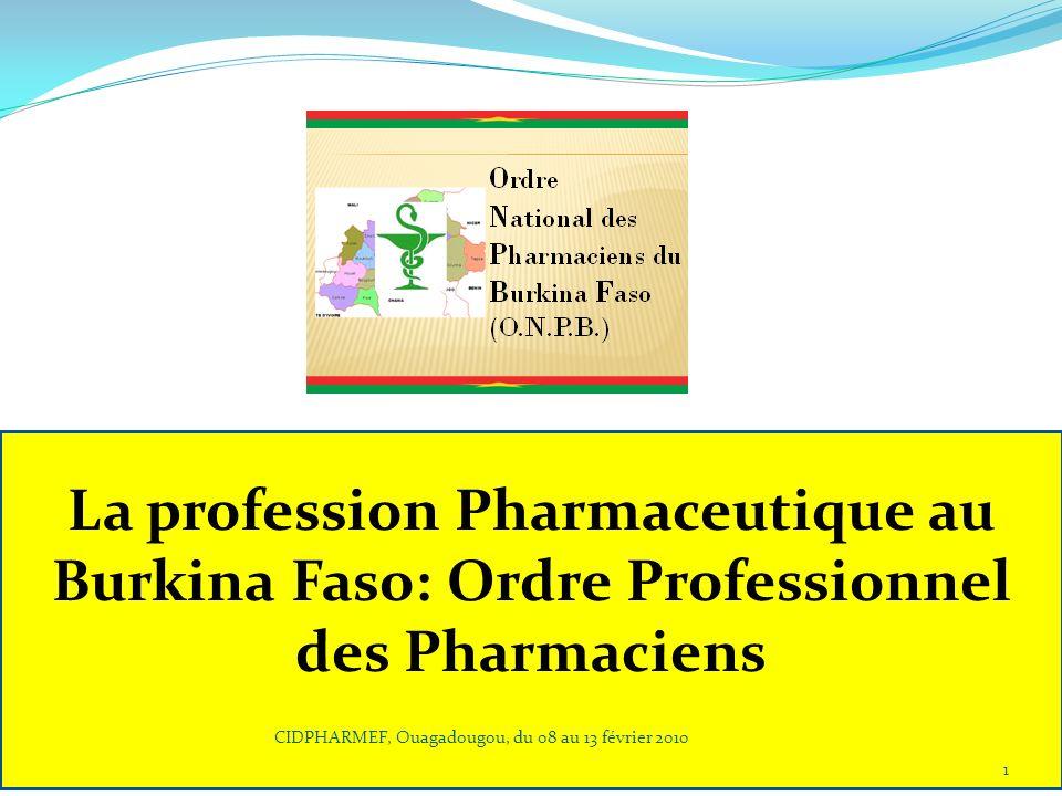 La profession Pharmaceutique au Burkina Faso: Ordre Professionnel des Pharmaciens