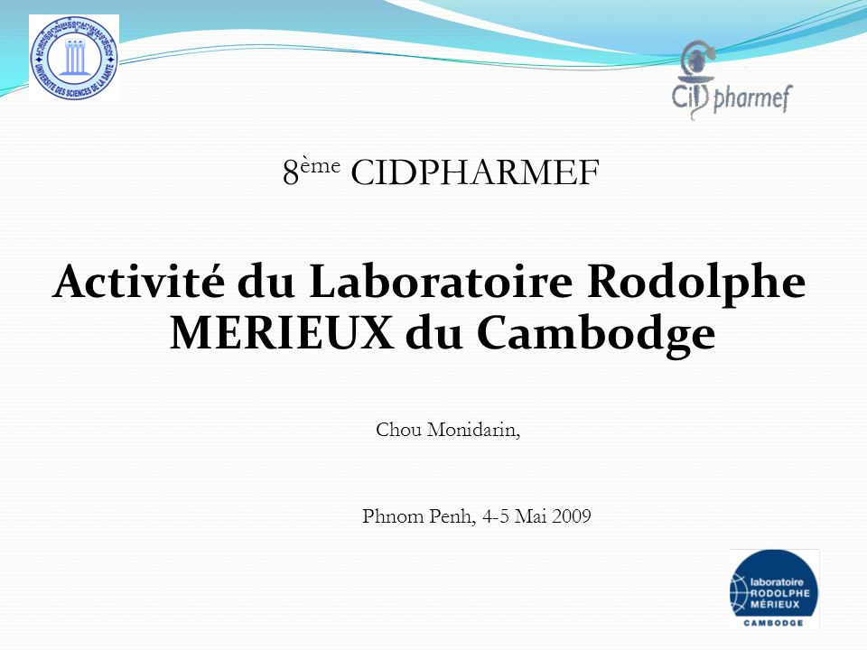 Activité du Laboratoire Rodolphe MERIEUX du Cambodge