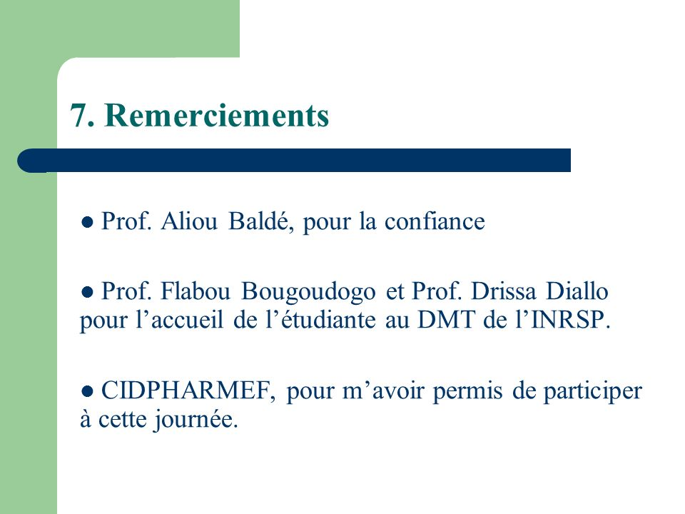 7. Remerciements Prof. Aliou Baldé, pour la confiance