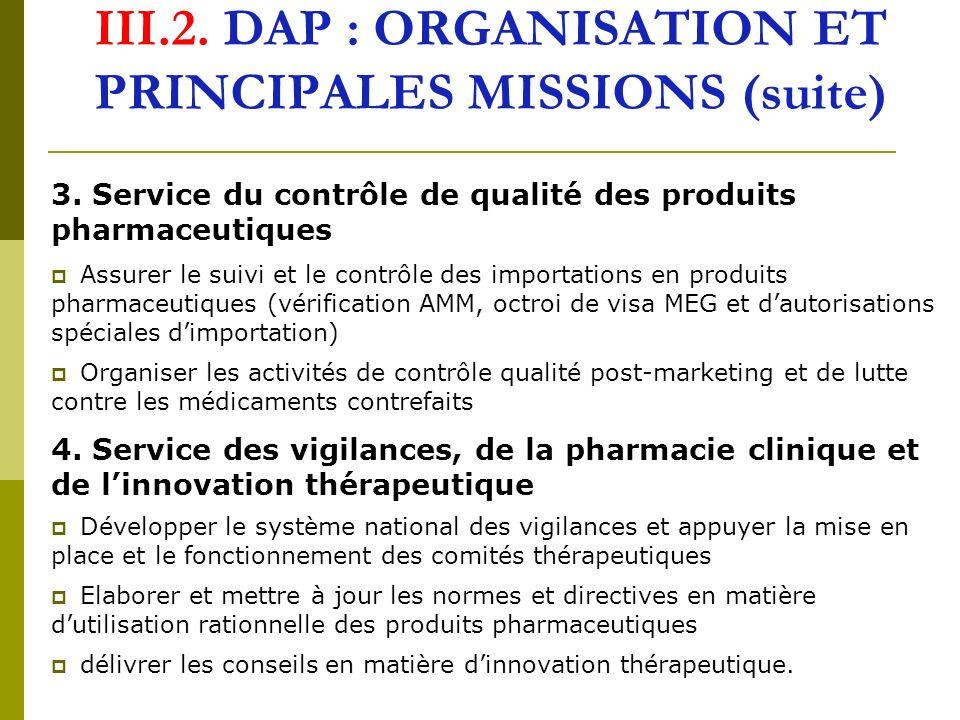 III.2. DAP : ORGANISATION ET PRINCIPALES MISSIONS (suite)