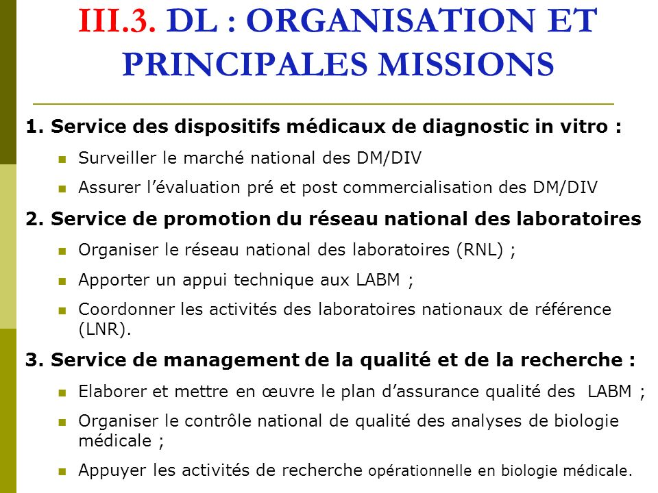 III.3. DL : ORGANISATION ET PRINCIPALES MISSIONS