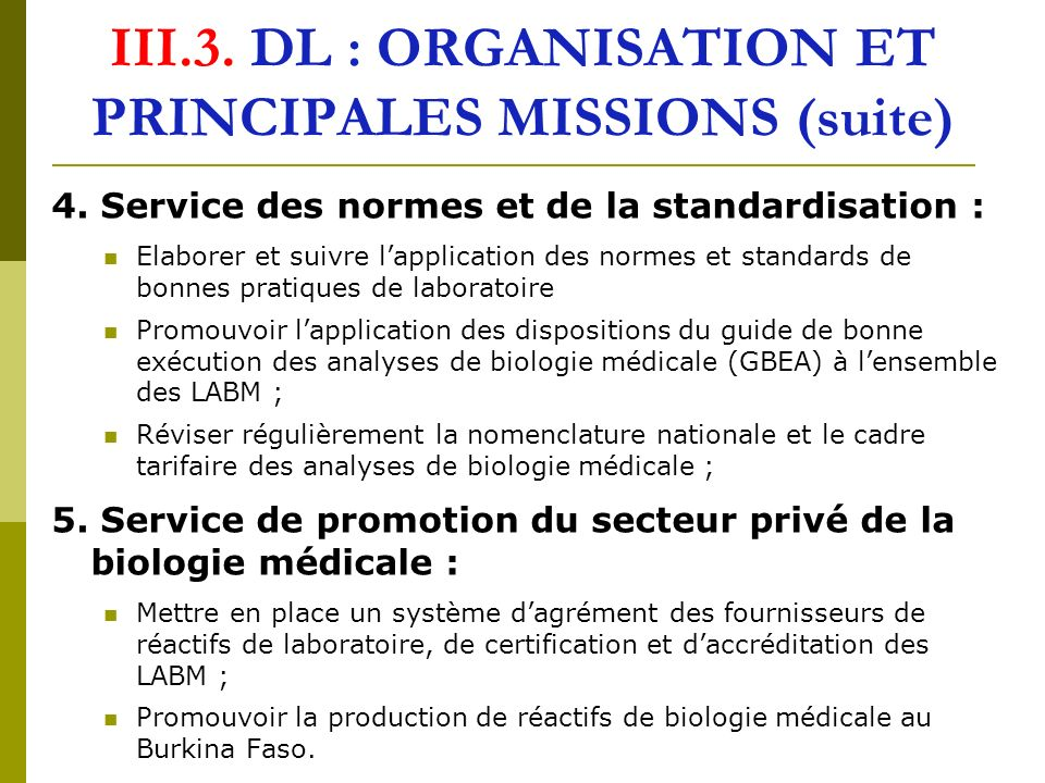 III.3. DL : ORGANISATION ET PRINCIPALES MISSIONS (suite)