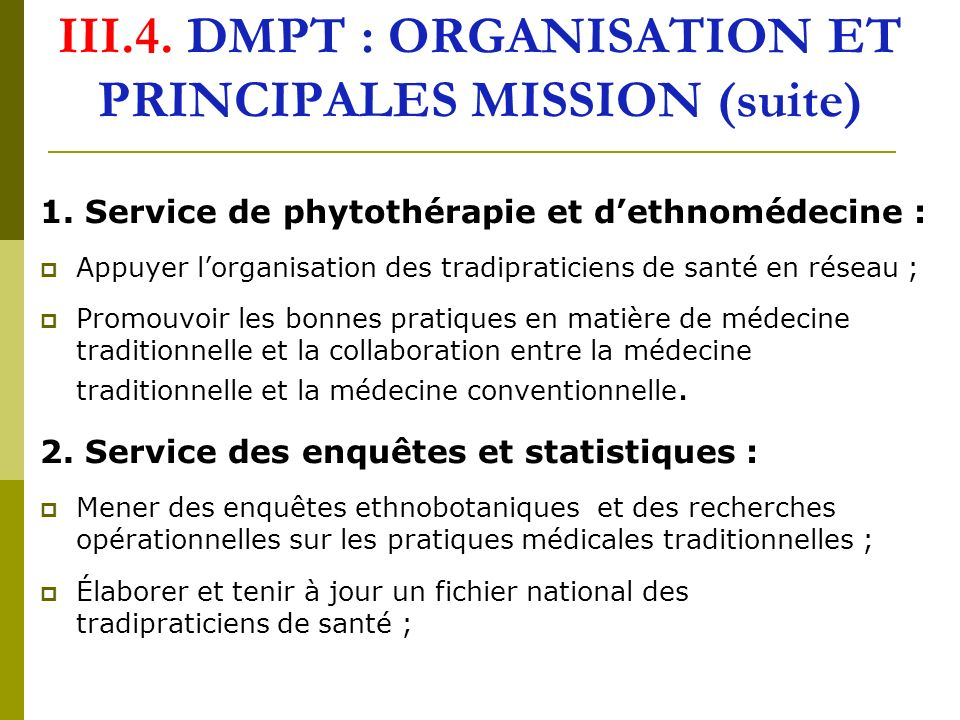 III.4. DMPT : ORGANISATION ET PRINCIPALES MISSION (suite)