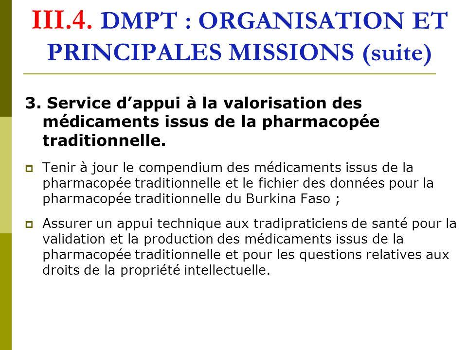 III.4. DMPT : ORGANISATION ET PRINCIPALES MISSIONS (suite)