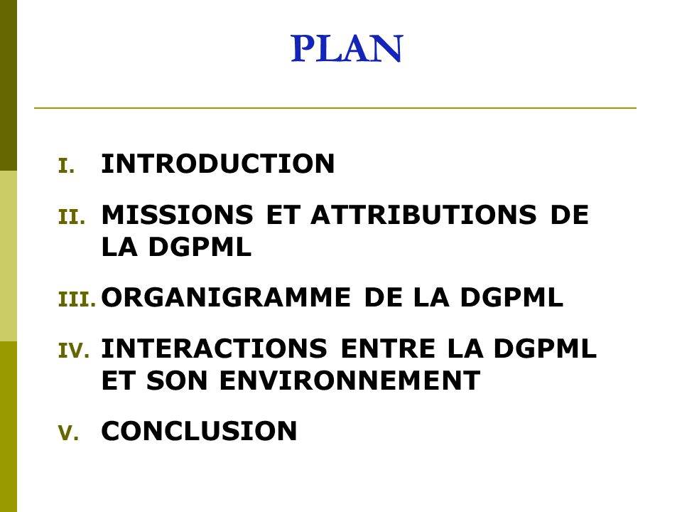 PLAN INTRODUCTION MISSIONS ET ATTRIBUTIONS DE LA DGPML