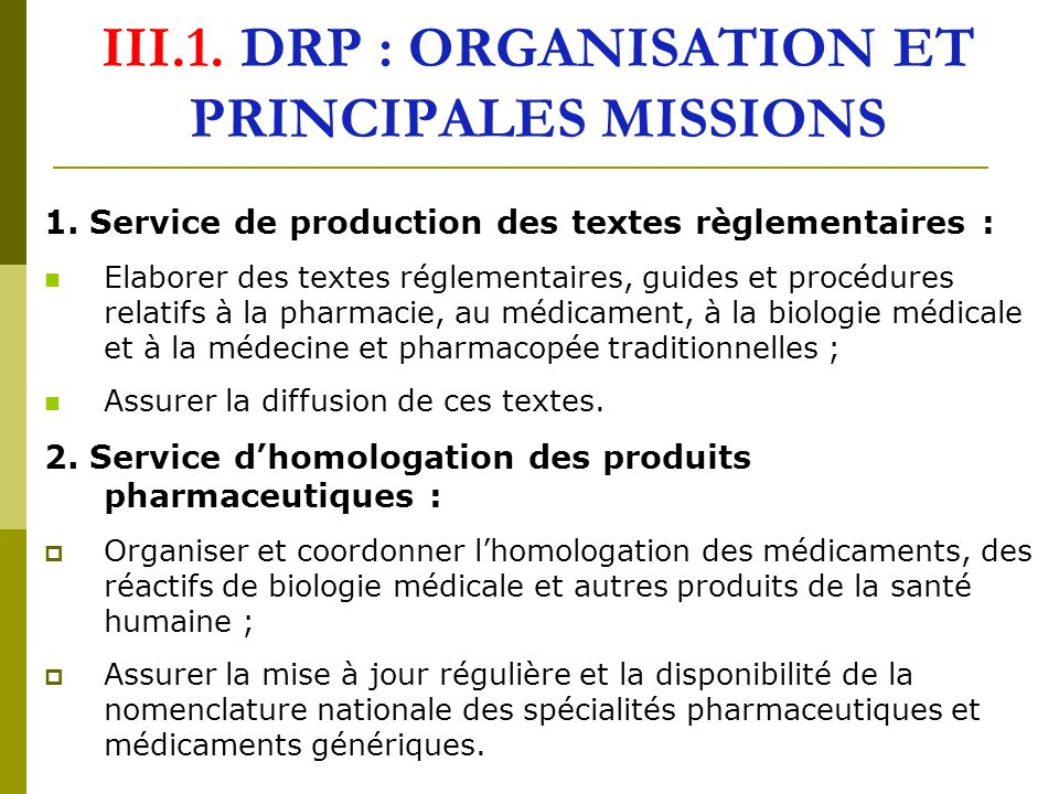 III.1. DRP : ORGANISATION ET PRINCIPALES MISSIONS