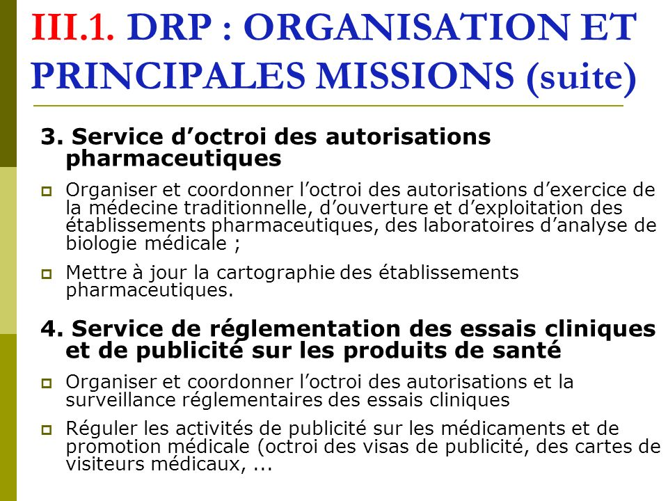 III.1. DRP : ORGANISATION ET PRINCIPALES MISSIONS (suite)
