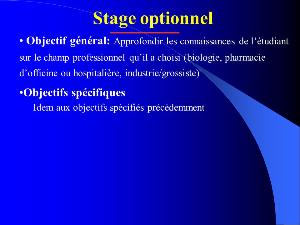 Stage optionnel