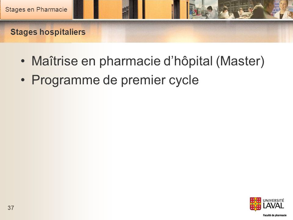 Maîtrise en pharmacie d'hôpital (Master) Programme de premier cycle