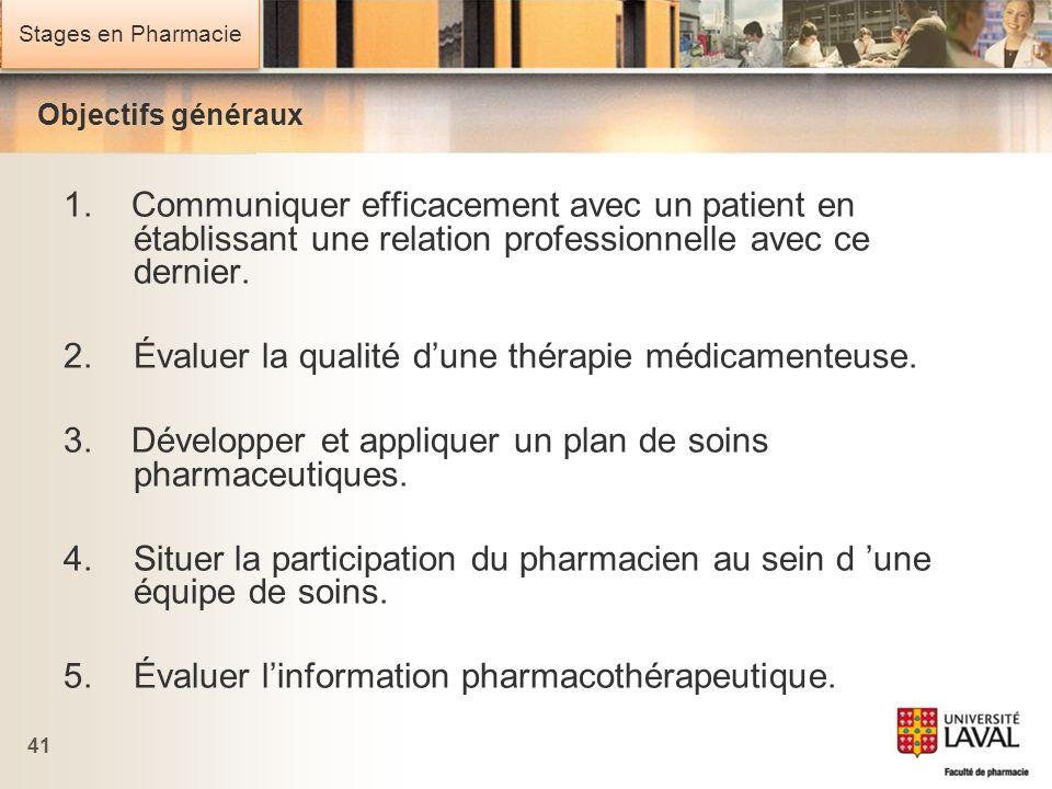 2. Évaluer la qualité d'une thérapie médicamenteuse.