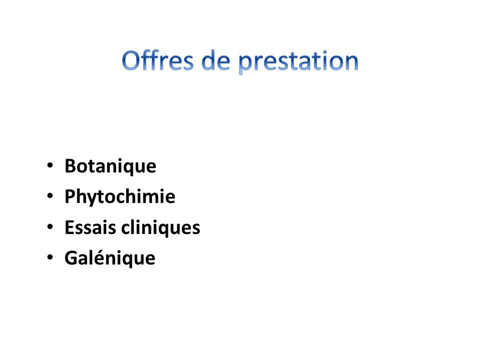Offres de prestation Botanique Phytochimie Essais cliniques Galénique