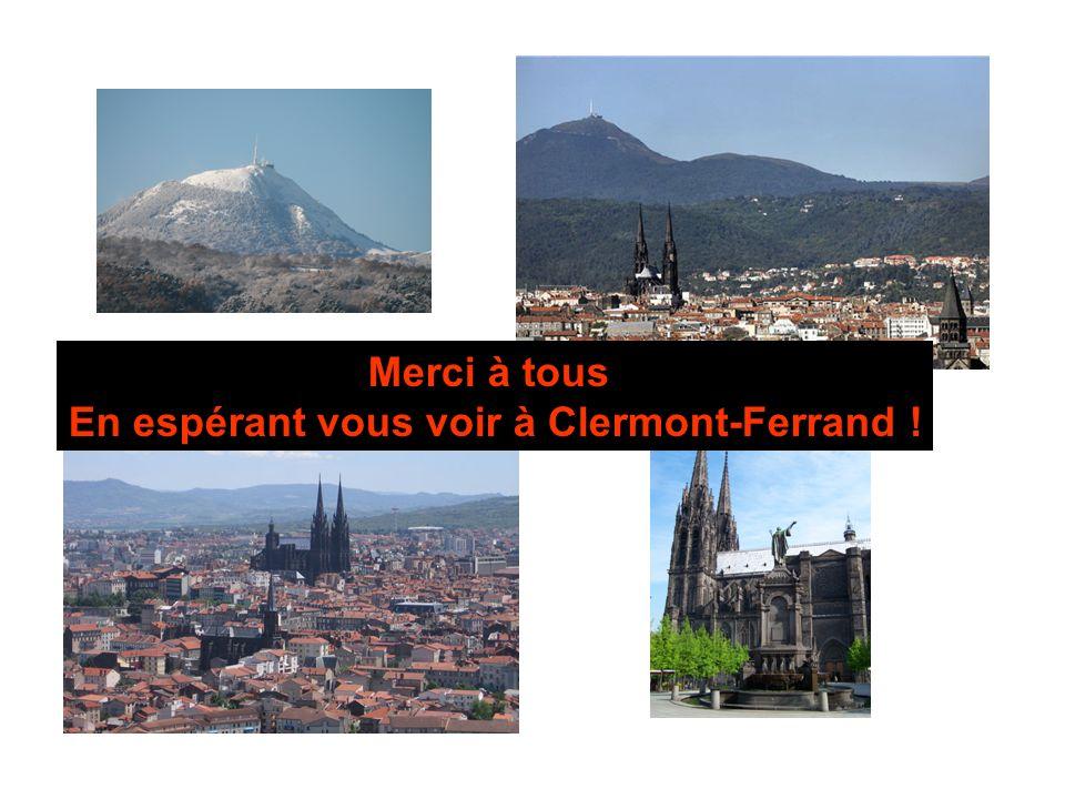 En espérant vous voir à Clermont-Ferrand !