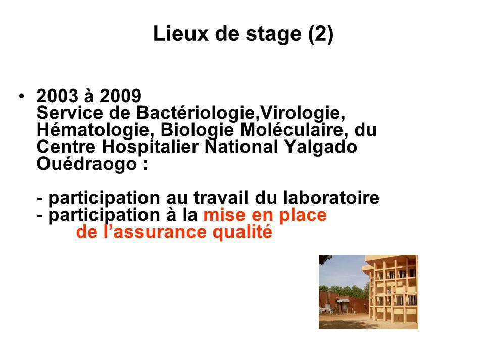 Lieux de stage (2) 2003 à 2009.
