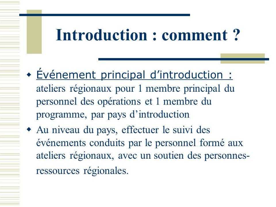 Introduction : comment