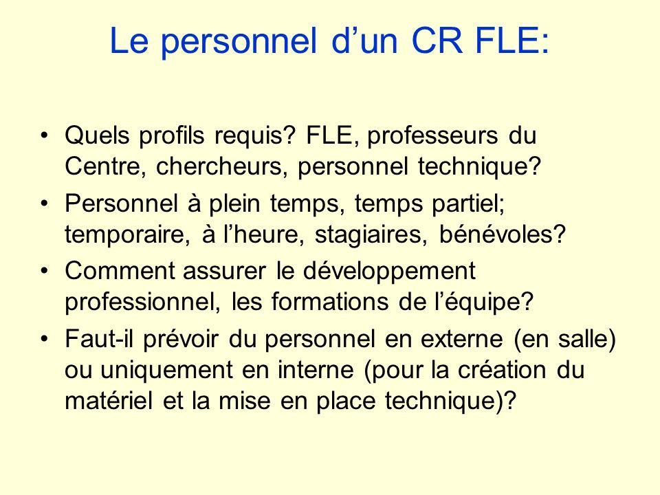 Le personnel d'un CR FLE: