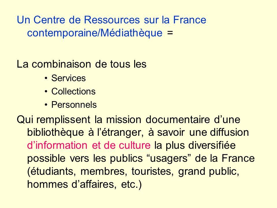 Un Centre de Ressources sur la France contemporaine/Médiathèque =