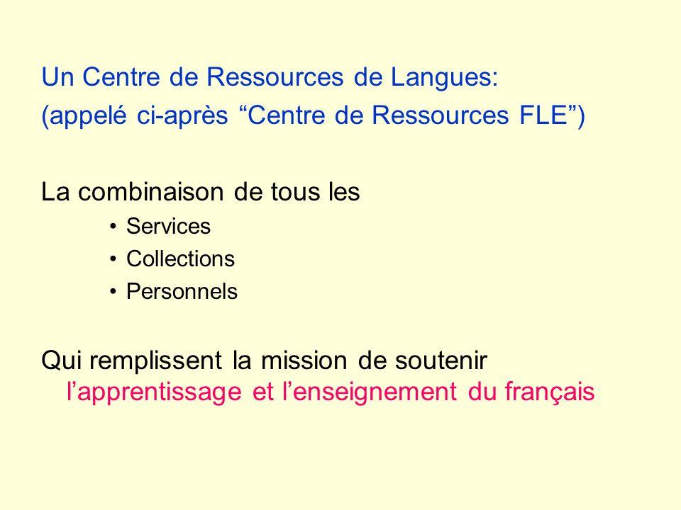 Un Centre de Ressources de Langues: