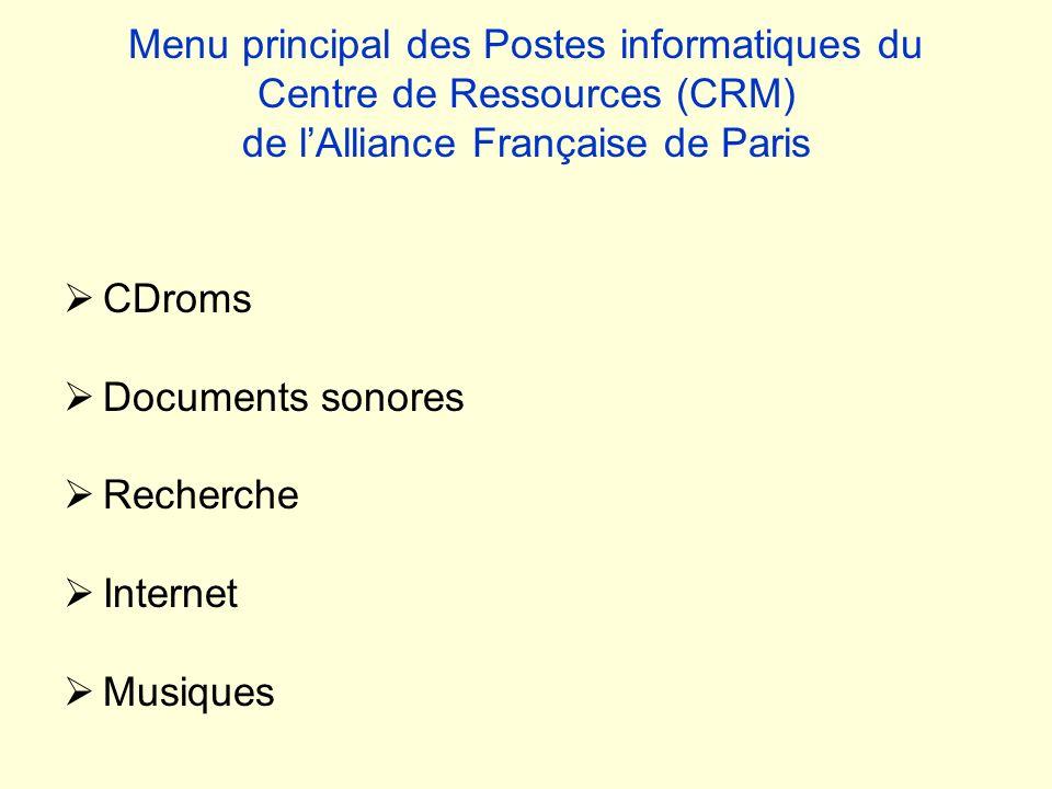 Menu principal des Postes informatiques du Centre de Ressources (CRM) de l'Alliance Française de Paris