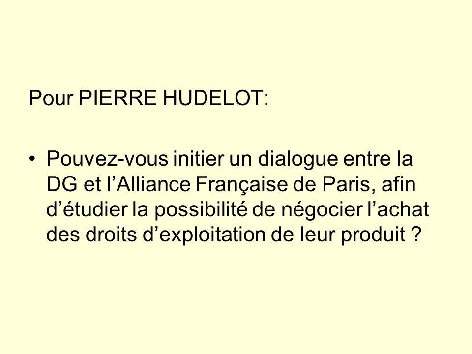 Pour PIERRE HUDELOT: