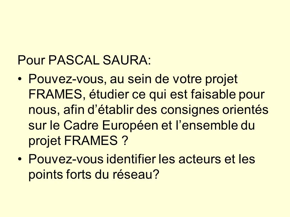 Pour PASCAL SAURA: