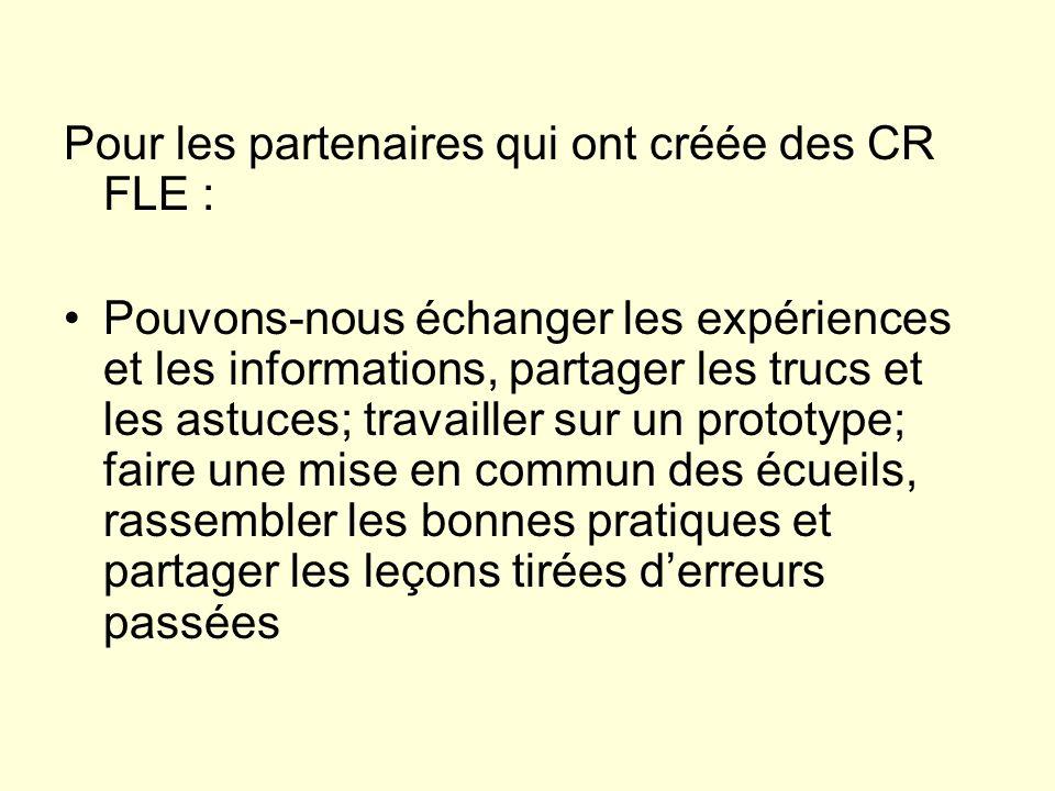 Pour les partenaires qui ont créée des CR FLE :
