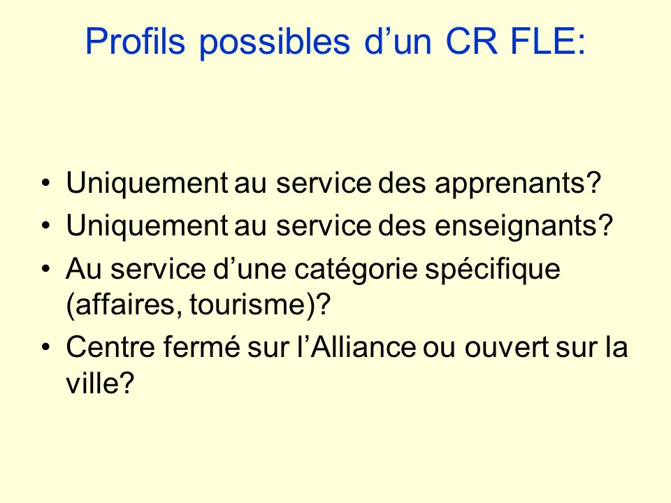 Profils possibles d'un CR FLE: